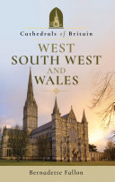 Cathedrals of Britain  West  South West and Wales