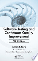 Software Testing and Continuous Quality Improvement  Third Edition