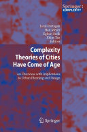 Complexity Theories of Cities Have Come of Age