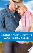 Harlequin Special Edition March 2015   Box Set 2 of 2