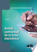 Ámbito contractual de la firma electrónica.