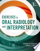 Exercises In Oral Radiology And Interpretation E Book
