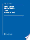 LexisNexis New York Insurance Law (Chapter 28), 2016 Edition