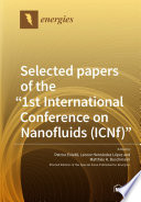 Selected papers of the '1st International Conference on Nanofluids (ICNf)'