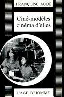 Ciné-modèles, cinéma d'elles