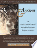Depressed and Anxious
