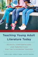 Teaching Young Adult Literature Today: Insights, Considerations, and ...