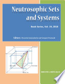 Neutrosophic Sets and Systems