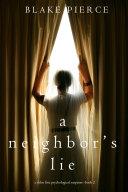 A Neighbor's Lie (A Chloe Fine Psychological Suspense Mystery—Book 2) Pdf/ePub eBook