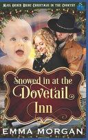 Snowed in at Dovetail Inn
