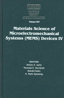 Materials Science of Microelectromechanical Systems  MEMS  Devices IV  Book