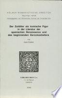 Der Zuhälter als komische Figur in der Literatur der spanischen Renaissance und des beginnenden Barockzeitalters