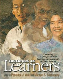 Educators as Learners