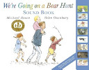 We re Going on a Bear Hunt Sound Book