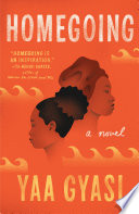 Homegoing Yaa Gyasi Cover