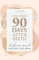 The First 90 Days After Birth