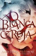 Blanca & Roja [Pdf/ePub] eBook