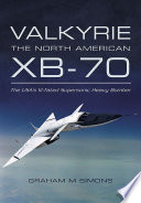 Valkyrie  The North American XB 70