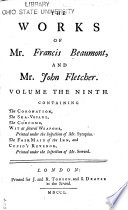 The Works of Mr  Francis Beaumont  and Mr  John Fletcher