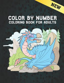 Color by Number Adults Coloring Book New