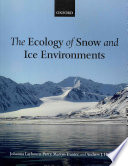 The Ecology of Snow and Ice Environments
