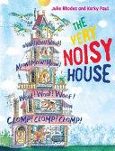 The Very Noisy House