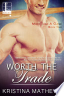Read Online Worth the Trade For Free