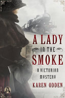A Lady in the Smoke