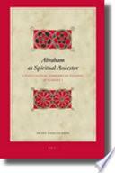 Abraham As A Spiritual Ancestor