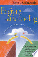 Forgiving and Reconciling