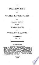 A Dictionary Of Polite Literature