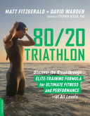 80/20 Triathlon Book