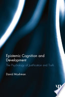 Epistemic Cognition and Development