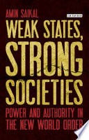 Weak States Strong Societies