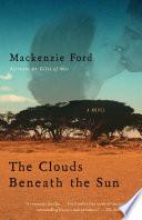 The Clouds Beneath the Sun