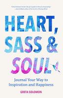 Heart  Sass   Soul