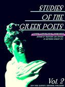 Studies of the Greek Poets Volume 2 (of 2) [Pdf/ePub] eBook