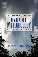An Introduction to Dynamic Meteorology