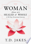 Read Online Woman, Thou Art Healed and Whole For Free