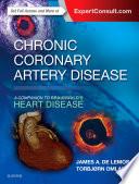 Chronic Coronary Artery Disease  A Companion to Braunwald s Heart Disease E Book Book