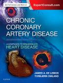 Chronic Coronary Artery Disease  A Companion to Braunwald s Heart Disease E Book