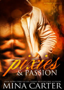 Pixies & Passion (BBW paranormal bad boy romance)