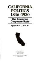 California Politics  1846 1920