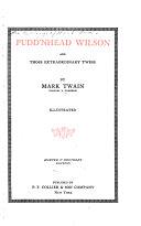 The Writings of Mark Twain  Pudd nhead wilson Book PDF