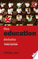 The education debate (Third Edition)