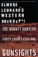 Elmore Leonard s Western Roundup  1 Book