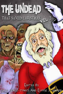 The Undead That Saved Christmas Vol  2