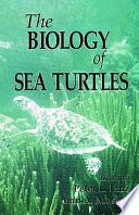 The Biology of Sea Turtles