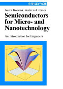 Semiconductors for Micro  and Nanotechnology