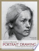 Lessons in Masterful Portrait Drawing Book